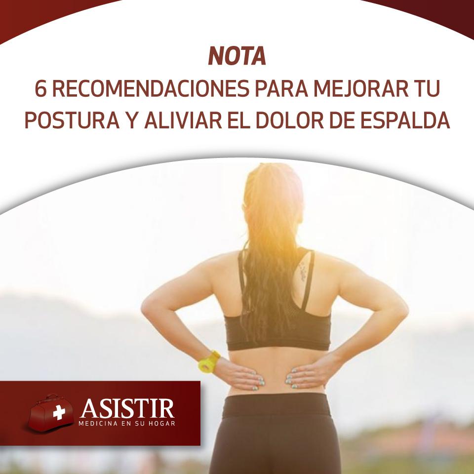 6 recomendaciones para mejorar tu postura y aliviar el dolor de espalda