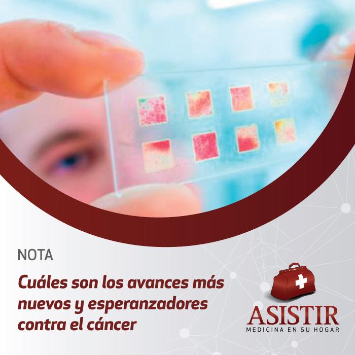 Cuáles son los avances más nuevos y esperanzadores contra el cáncer