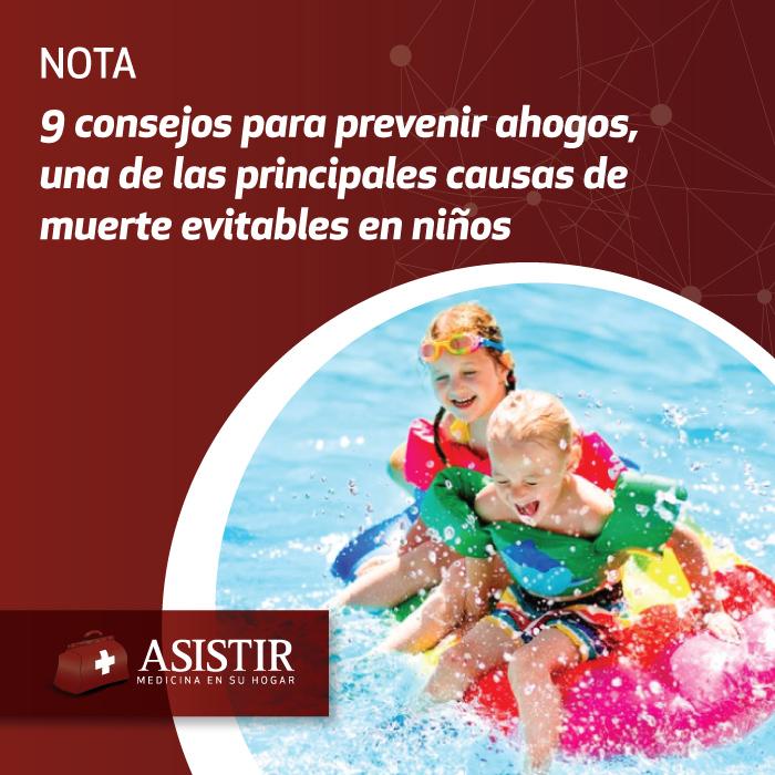 9 consejos para prevenir ahogos, una de las principales causas de muerte evitables en niños