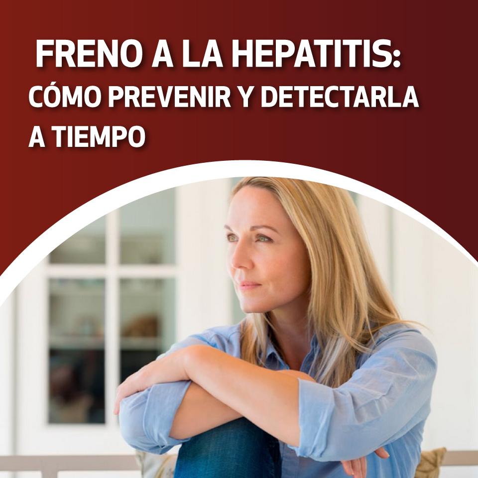 Freno a la hepatitis: cómo prevenir y detectarla a tiempo