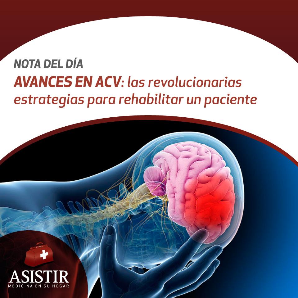 Avances en ACV: las revolucionarias estrategias para rehabilitar un paciente