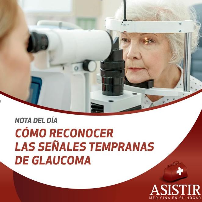 Cómo reconocer las señales tempranas de glaucoma