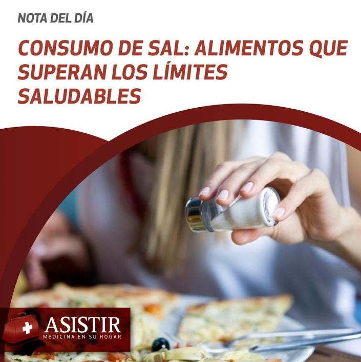 Consumo de sal: alimentos que superan los límites saludables