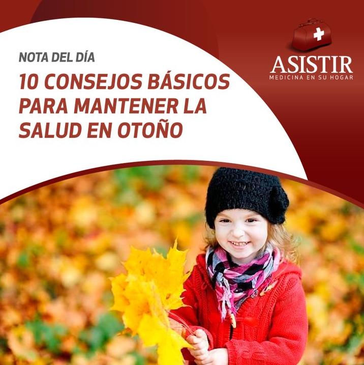 Diez consejos básicos para mantener la salud en otoño e invierno